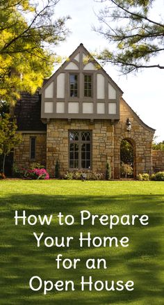 If you are in the process of selling your home, your realtor may want to have an open house event at your home so it can be viewed by many potential buyers at the same time.  At the time of your open house, your home should look its best.  Here are some suggestions on how to prepare your home for an open house.