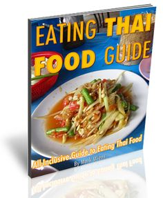 Eating Thai Food Guide | Thai Street Food and Pictures