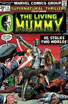 b95f7ad33e3601 Supernatural Thrillers 8 Marvel Comics The Living Mummy Monster Tales of  Horror Fear Terror Scary Creepy Nightmare 1974 NM- by LifeofComics