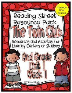 The Twin Club Reading Street 2nd Grade Unit 1 Week 1 Resource Pack contains task cards, activities, anchor charts, and other resources.