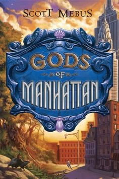 THE GODS OF MANHATTAN by Scott Mebus. The first in a trilogy, instead of Greek gods, Mebus has made historical figures who were part of the fabric of New York City over the centuries and turned them into ghost-gods who rule the city. Amazing, so inventive and a fantastic read - especially for kids who have plowed through Rick Riordan's books.