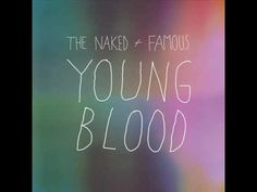 The naked and famous young blood lyrics photo 38