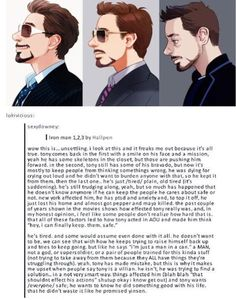 This is perfection. This is everything I'm trying to explain to the fandom for many years about my Tony.