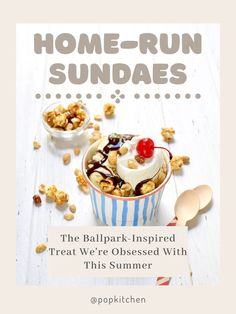 Home-Run Sundaes Are the Ballpark-Inspired Treat We're Obsessed With This Summer #IceCream #Sundaes #Icecreamsundae #Dessert #Summerdessert #Coldrecipes Frozen Desserts, Summer Desserts, No Bake Desserts, Vanilla Ice Cream, Whipped Cream, Sundae Recipes, Cold Meals, Treat Yourself, Caramel