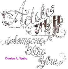 Adele - Someone Like You tattoo design by Denise A. Wells. This design features my Flower Font, musical notes, piano keys and stars. I love this song by Adele!