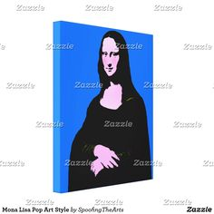Choose your size and background color of this Mona Lisa Pop Art Style Canvas Print by #SpoofingTheArts -   #Gravityx9