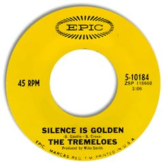 Classic Other Northern Soul The Tremeloes -- Silence Is Golden/ Let Your Hair Hang Down [Epic Fun Music, Music Is Life, Music Songs, 45 Records, Vinyl Records, The Tremeloes, Stars On 45, Silence Is Golden, Rock N Roll Music