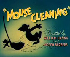 """Mouse Cleaning"" Tom & Jerry title card, 1948, MGM"