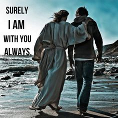 BIBLE VERSE, BIBLE QUOTE, JESUS CHRIST, I AM WITH YOU, THE WORD FOR THE DAY