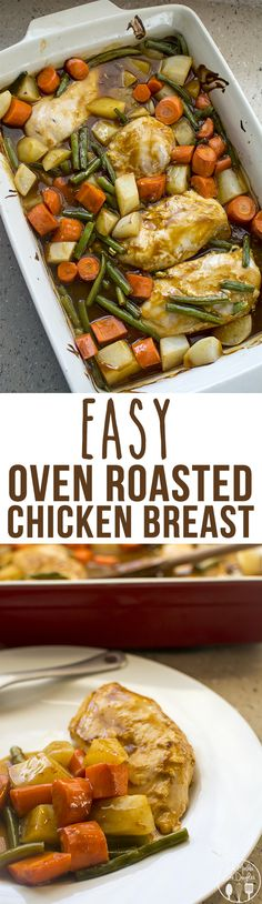 Easy Oven Roasted Chicken Breast - this delicious and easy oven roasted chicken breast meal is ready in less than an hour for a hot and comforting meal your family will love. .