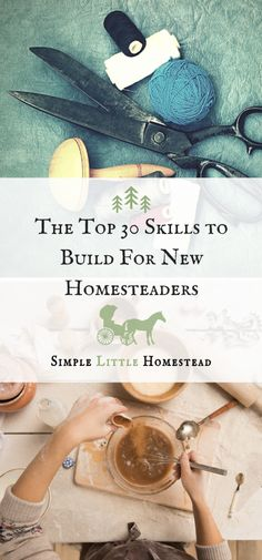 There are some skills new homesteaders should be building. Check out the 30 we believe are the most important!