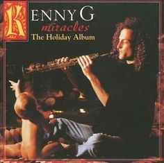 NEW-Miracles-The-Holiday-Album-by-Kenny-G-CD-Jul-2010-BMG-distributor