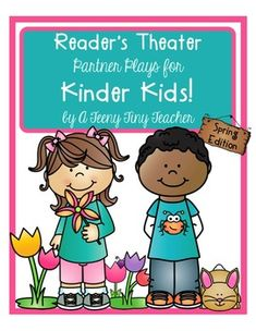 Reader's Theater  - These plays can be used for centers, Language Arts activities, fluency practice, as Read to Someone during Daily 5, etc.These plays are designed and created with Kinder Kids in mind.  Each play has large font, picture clues, and predictable sentence patterns.