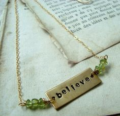 Believe Necklace - Brass and Peridot, Hand Stamped, August | fuchsiabloomstudio - Jewelry on ArtFire