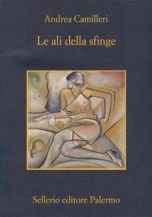 Le ali della sfinge - Andrea Camilleri