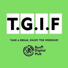 Take a break, enjoy the weekend!  #tgif #weekend #friday #friyay #fridays #cheers #renedigitalhub #digitalmarketingagencynigeria #digitalmarketing #digitalagency #agency #agencylife #b2b #marketers
