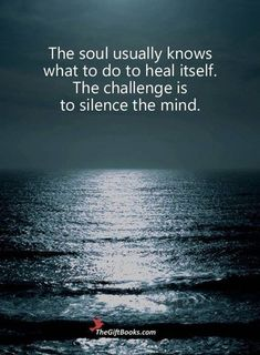 Quotes Sayings and Affirmations 530 Motivational Inspirational Quotes Life Lessons Deep Thoughts 49 Motivacional Quotes, Life Quotes Love, Wisdom Quotes, Life Lesson Quotes, Quotes About Soul, Quotes About Health, Inner Voice Quotes, Quotes About Silence, Happy Soul Quotes