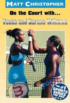 Precision Series On the Court With...venus and Serena Williams