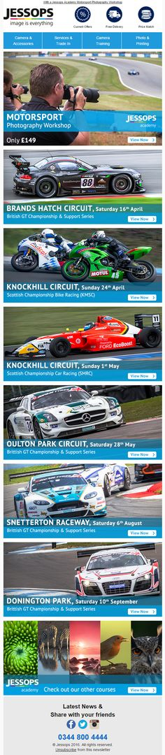 Jessops Email promoting motorsport photography workshops #EmailMarketing #Email #Marketing #Photography #Events #Workshops #Motorsport #Racing #Cars #Product #Recommendations #Sports #Hobbies