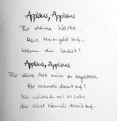 sportfreunde stiller applaus NB Just Lyrics, Song Lyrics, Song Quotes, Cute Quotes, Sportfreunde Stiller, Rap, German Quotes, Still In Love, No One Loves Me