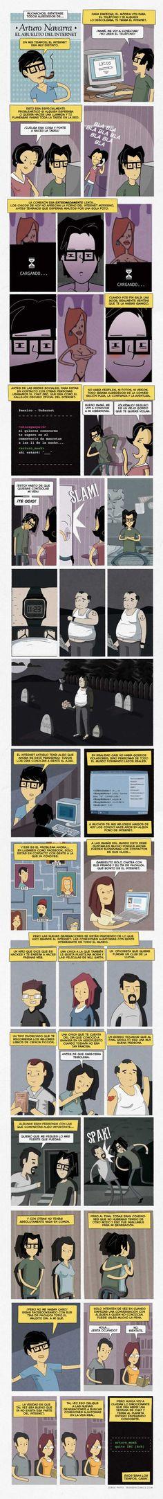 Un poco de humor, un poco de nostalgia... y una poca de reflexión ;-]  Fuente: http://www.heroeslocales.com/bunsen/2012/10/24/el-internet-de-mis-tiempos/