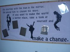 Love this bulletin board idea for making a change and doesn't hurt that it includes MJ (my fav)