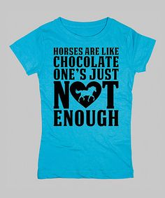 Another great find on #zulily! Aqua 'Horses Are Like Chocolate' Fitted Tee - Girls by Country Casuals #zulilyfinds