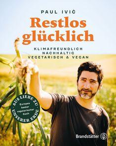 Restlos glücklich – Brandstätter Verlag Paul Ivic, No Waste, Freundlich, Memes, Books, Libraries, Products, Spice, Detail