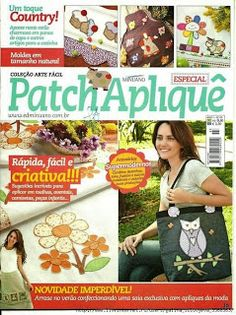 Patch Aplique -- Applique Patterns and ideas Applique Patterns, Applique Quilts, Quilt Patterns, Quilting Ideas, Sewing Magazines, Fabric Toys, Album Book, Book Quilt, Book Crafts