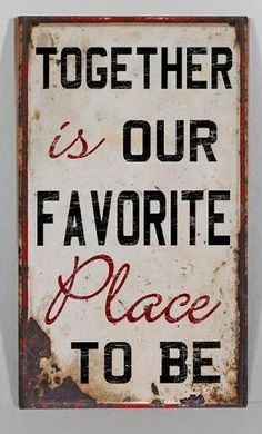"""Together is our favorite place to be.""  #love #quotes"