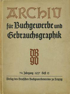 https://flic.kr/p/g5Cvcf | Cover Archiv für Buchgewerbe und Gebrauchsgraphik, 74. Jahrgang, Heft 12, 1937