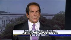 Krauthammer: Iran Payment Wasn't Just Ransom, It Was Money Laundering