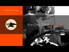 Foo Fighters Times Like These Bass Cover + Tabs Foo Fighters, Bass, Acting, Songs, Times, Learning, Cover, Movie Posters, Popcorn Posters