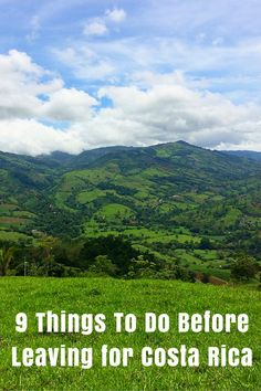 9 Things To Do Before Leaving for Costa Rica
