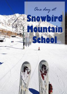 Learn to ski or snowboard at Snowbird Mountain School. A review from tipsforfamilytrips.com.