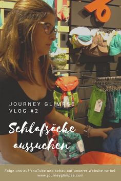 Im zweiten Vlog suchen wir unsere Schlafsäcke aus. Journey, Backpacking, Youtube, Women, Viajes, Backpacker, Women's, Travel Backpack, Woman