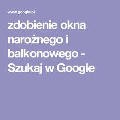 zdobienie okna narożnego i balkonowego - Szukaj w Google