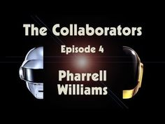 Watch Episode 4 of Daft Punk's 'Random Access Memories: The Collaborators' Series with Pharrell Williams
