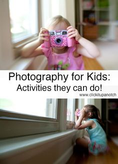 Photography for kids - ideas of things they can do to play and learn