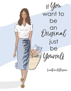 Heather Stillufsen Be Yourself Positive Quotes For Women, Positive Life, Sassy Pants, Just Be You, Beauty Quotes, Design Quotes, Words Of Encouragement, Woman Quotes, Lady Quotes