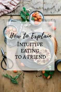 How do you explain intuitive eating to a friend? Includes tips and examples of how to explain why you're not dieting to a friend, coworker or partner. Holistic Nutrition, Diet And Nutrition, Holistic Wellness, Wellness Tips, Eating Disorder Recovery, Intuitive Eating, Mindful Eating, Healthy Living Tips, Healthy Habits