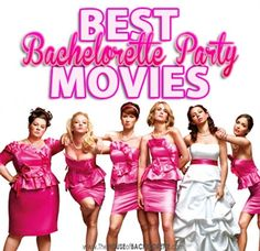 These are the best bachelorette party movies for your slumber party!