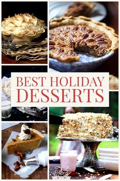 Best Holiday Desserts! These desserts are my family's all-time favorites and prove to be no fail 100% of the time!