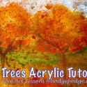Fall Trees - Acrylic Art Lesson at Hodgepodge, plus other free acrylic tutorials!