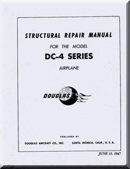 Douglas DC-4  Aircraft Structural Repair Instructions  Manual  , 1947