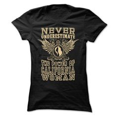 Never Underestimate... California Women - 99 Cool City  - #sweatshirt style #country sweatshirt. SECURE CHECKOUT => https://www.sunfrog.com/LifeStyle/Never-Underestimate-California-Women--99-Cool-City-Shirt-.html?68278
