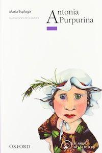 JUNY-2016. Maria Espluga. Antonia Purpurina. Ficció (9-11 anys) Receptes per a pares