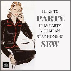 Is this you? It applies to us. sewing quote.