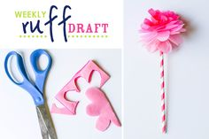 Ruff Draft:  DIY Tissue Paper Flower from our Birthday Girl Doll Party : Anders Ruff Custom Designs :