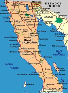 Map of Baja California Norte showing major cities and roads. Ensenada Baja California, Baja California Mexico, California Map, California Living, San Salvador, Puerto Penasco Mexico, Rosarito Beach, San Diego, México City